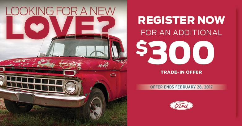 Looking for a new love? Register now for an additional $300 trade in offer